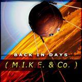 Back In Days (M.I.K.E. & Co.)