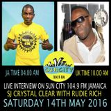RUDIE RICH INTERVIEW LIVE ON SUN CITY FM  JAMAICA ( 14 - 05 - 2016 )