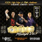 CREME FRIDAYS VOL. 1 MIXTAPE | MIXED BY DJ DEZASTAR, DJ OTTO & DJ MISTER P. HOSTED BY TRIPPA MC