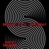 Reggae Soca mix by Dhundee 2018