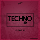 Techno Mix By PawerDj And La Compañia Editions 2016
