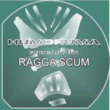 Ragga Scum - HumDruma Recordings Podcast #011