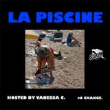 "La Piscine 06 ""Change"""