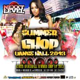 DA REBEL NEXXT LEVEL SUMMER CHOP DANCEHALL 2013