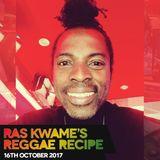 #ReggaeRecipe - 16/10/17 (Reggae / Dancehall / Bass / Bashment / Afrobeats)