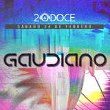 Gaudiano @ 20DOCE (24.02.2018)