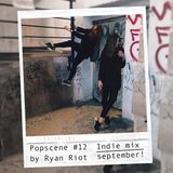 Popscene #12 (Indie Mix September)