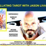 Titillating Tarot with Jason Livanis - The Empress Card