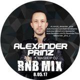 DJ Alexander Prinz - RNB Mix (8.05.17)