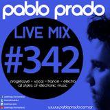 Pablo Prado - Live Mix 342