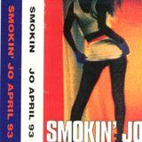 Smokin' Jo - April 1993