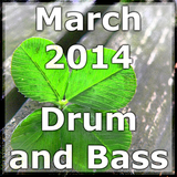March 2014 Drum and Bass