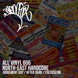 All Vinyl 006 - North East Hardcore