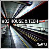 House & Tech #03