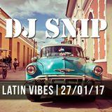 Snip - Latin Vibes (27-01-2017) Salsa Bachata Merengue Cuban Brazilian Afro Latino