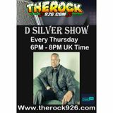 D Silver Show Recorded on The Rock 926.com 24 May 2018