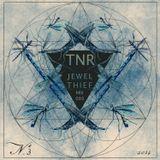 Jewel Thief - TNR Mix 003