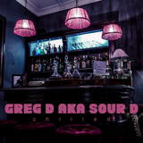 Jazzy Trip Hop Chilled Grooves - aka Sour D - special guest Greg D