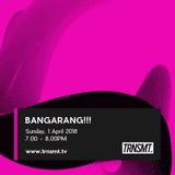 BANGARANG!!! - 01/04/18 - TRNSMT