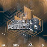 La Mezcla Perfecta 8 - DJ Daniel Verdun & Derkommissar