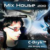 Mix House 2010