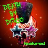 Death B4 Disco - Featured DJ mix by - Leeka