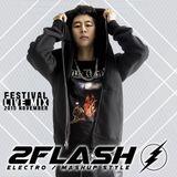 2flash - Festival Mix 2015 November (Electro, Bigroom, Mashup Style)