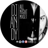 DJ ANDY ALL NIGHT
