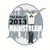 Podcast The Best of 2013 - Mainstream