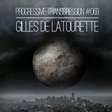 Gilles de LaTourette - Progressive Transgression #069
