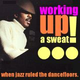 The Jazz Pit Vol. 5 : Working up a sweat No.5