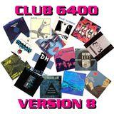 Club 6400 Version 8