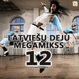 Latviešu Deju Megamikss 12