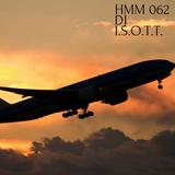 HMM 062 BY DJ  I.S.O.T.T.