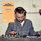R$N Presents: The Noonday Underground Mix With Colm K
