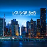 LOUNGE BAR: Music from The Loft by NICK PRICE
