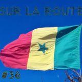 SUR LA ROUTE #36 : Sénégal