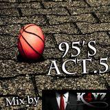 95'S MIX ACT.5