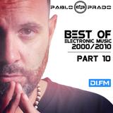 Pablo Prado (aka Paul Nova) - Best Electronic Songs 2000-2010 PART 10 (DI FM)