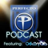 Planet Perfecto Podcast ft. Paul Oakenfold:  Episode 72