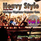 Max Easy - Heavy Style Vol.5 [December Edition] [DJ-SET]