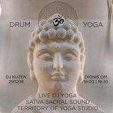 DJ KuZen & Dionis OM - DRUM ॐ YOGA vol.01 @ Territory of Yoga Studio  (12.2018)