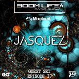 Boom Life Radio Show 037 Guest Set - Jasquez