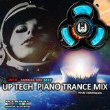 Annual Trance Mix #03 (Up Tech Piano Trance Mix) 2017