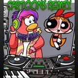 CARTOONS SOUNDTRACK REMIX #3/RCTAP REMIX