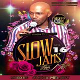 Slow Jamming Vol 16 - Chuck Melody