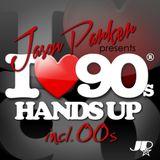I LOVE 90s / 00s HANDS UP DJ MIX -  JASON PARKER (2017 MIXTAPE)