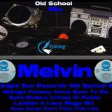 MELVIN MIDNIGHT SUN RECORDS OLD SCHOOL MIX EDITS