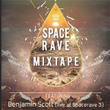 Spacerave Mixtape  (Mixed By Benjamin Scott)