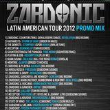 Zardonic - Latin American Tour 2012 Promo Mix